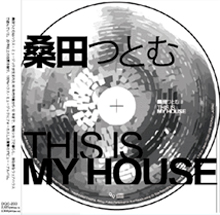�K�c�'Ƃ� THIS IS MY HOUSE